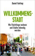titel_fuhrhop_willkommensstadt_cmyk_presse